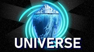 The Universe Iceberg explained