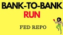 BREAKING Bank To Bank Run Fed Rate Cut Fed Repo's Economic Collapse is here