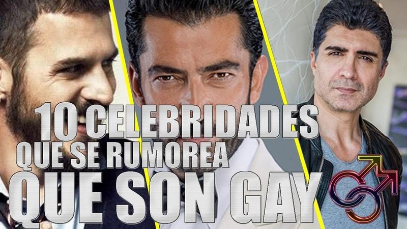 TOP 10 FAMOSOS QUE SON GAYS SEGUN LOS MEDIOS TURCOS || La Turca