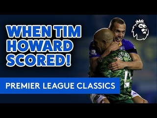 TIM HOWARD SCORES FROM 100 YARDS!   PL CLASSIC: GOALKEEPER'S FREAK GOAL FROM HIS OWN AREA