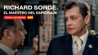 RICHARD SORGE. EL MAESTRO DEL ESPIONAJE. Todas las Series. Parte 3. RusFilmES