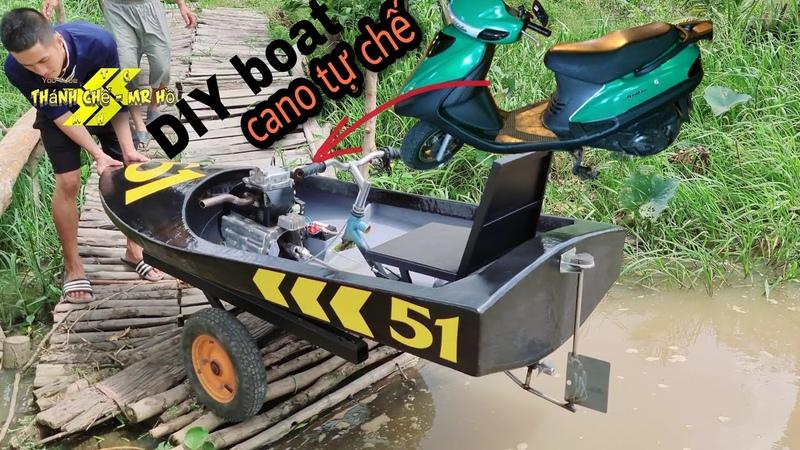 Cách làm cano mini lắp động cơ xe máy How to make a mini boat running a motorbike engine