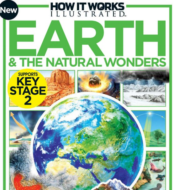 how it works illustrated earth the natural wonders