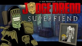 Judge Dredd: Superfiend - Full Movie (2014)