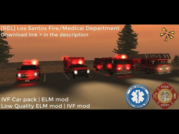 REL Los Santos Fire Medical Department IVF Car pack ELM mod SAMP LSFD IVF MODPACK