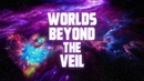 Worlds Beyond the Veil 432Hz